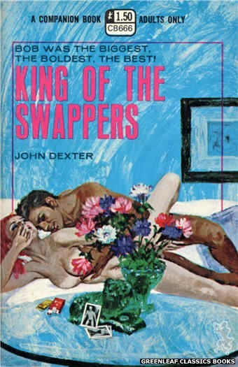 Companion Books CB666 - King Of The Swappers by John Dexter, cover art by Robert Bonfils (1970)