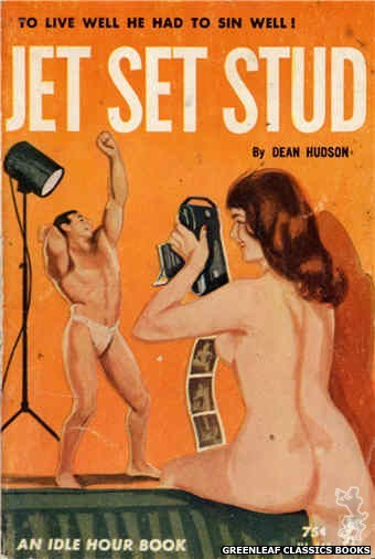 Idle Hour IH446 - Jet Set Stud by Dean Hudson, cover art by Unknown (1965)