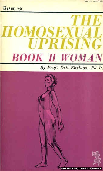 Adult Books AB402 - The Homosexual Uprising, Book 2 by Eric Karlson, Ph.D., cover art by Unknown (1967)