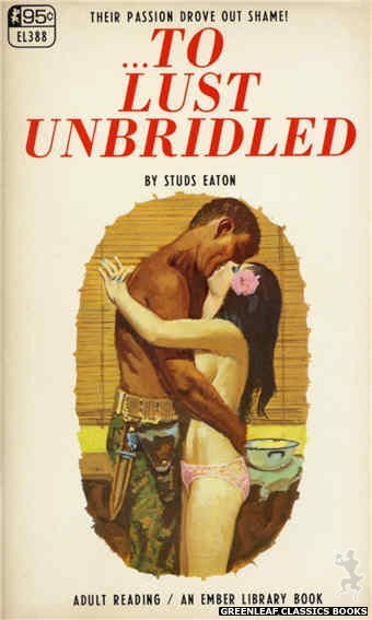 Ember Library EL 388 - ...To Lust Unbridled by Studs Eaton, cover art by Robert Bonfils (1967)