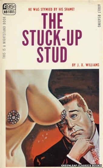 Nightstand Books NB1885 - The Stuck-Up Stud by J.X. Williams, cover art by Tomas Cannizarro (1968)