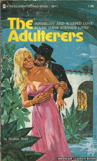 Reed Nightstand 3011 - The Adulterers by Andrew Shaw, cover art by Unknown (1973)
