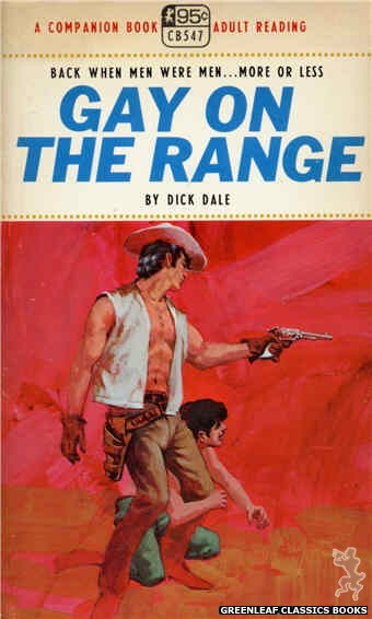 Companion Books CB547 - Gay On The Range by Dick Dale, cover art by Darrel Millsap (1967)