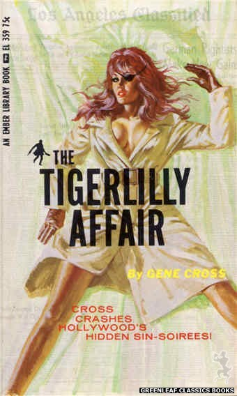 Ember Library EL 359 - The Tigerlilly Affair by Gene Cross, cover art by Robert Bonfils (1966)