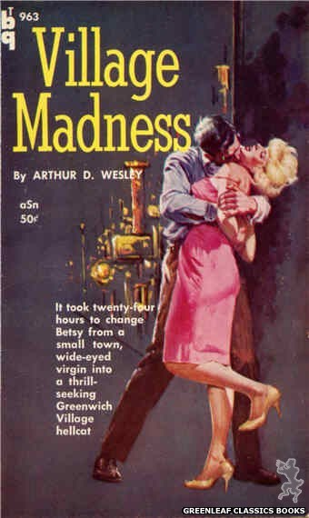 Bedside Books BTB 963 - Village Madness by Arthur D. Wesley, cover art by Unknown (1960)