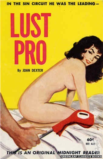 Midnight Reader 1961 MR465 - Lust Pro by John Dexter, cover art by Unknown (1962)