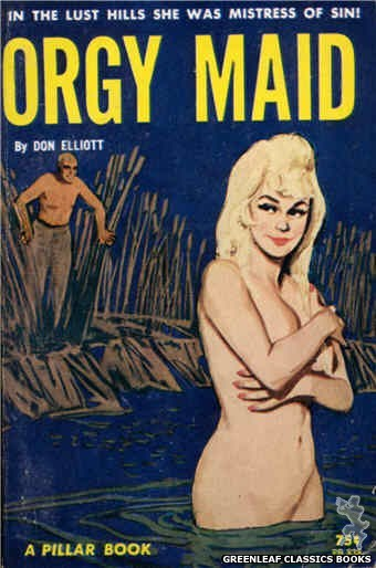 Pillar Books PB838 - Orgy Maid by Don Elliott, cover art by Unknown (1964)