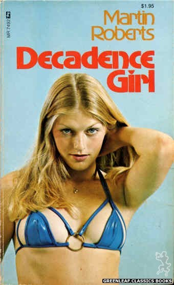 Midnight Reader 1974 MR7492 - Decadence Girl by Martin Roberts, cover art by Photo Cover (1974)
