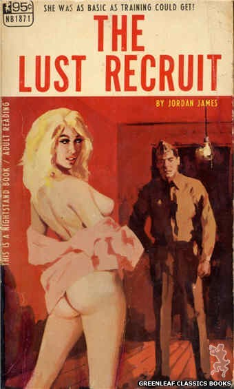 Nightstand Books NB1871 - The Lust Recruit by Jordan James, cover art by Unknown (1968)