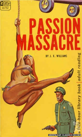 Late-Hour Library LL752 - Passion Massacre by J.X. Williams, cover art by Tomas Cannizarro (1968)