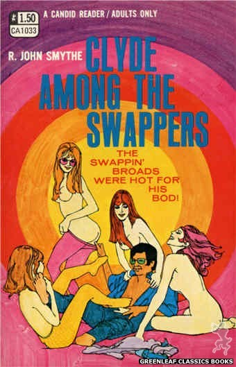 Candid Reader CA1033 - Clyde Among The Swappers by R. John Smythe, cover art by Robert Kinyon (1970)