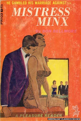Pleasure Reader PR103 - Mistress Minx by Don Bellmore, cover art by Ed Smith (1967)