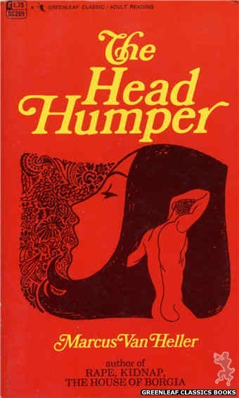 Greenleaf Classics GC289 - The Head Humper by Marcus Van Heller, cover art by Unknown (1968)