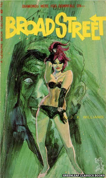 Leisure Books LB1164 - Broad Street by J.X. Williams, cover art by Darrel Millsap (1966)