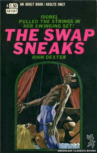 Adult Books AB1547 - The Swap Sneaks by John Dexter, cover art by Robert Bonfils (1970)