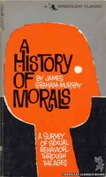 GC211 A History Of Morals by James Graham-Murray (1966)