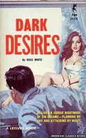 LB674 Dark Desires by Ross White (1965)