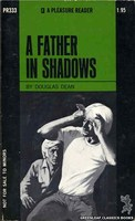 PR333 A Father In Shadows by Douglas Dean (1971)