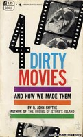 GC411 4 Dirty Movies and How We Made Them by R. John Smythe (1969)