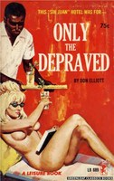 LB689 Only The Depraved by Don Elliott (1965)