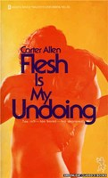 3053 Flesh Is My Undoing by Carter Allen (1973)