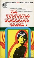 LL805 Perverted Generation Volume I The by Joseph R. Rosenberger, Ph.D. (1969)