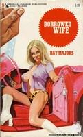 NS505 Borrowed Wife by Ray Majors (1973)