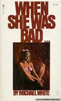 When She Was Bad …