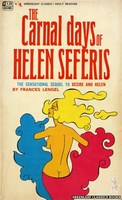 GC260 The Carnal Days Of Helen Seferis by Frances Lengel (1967)