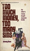 4053 Too Much Money, Too Many Sins by Jeremy Dunn (1974)