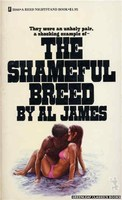 3044 The Shameful Breed by Al James (1973)
