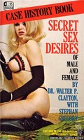 CH24 Secret Sex Desires Of Male and Female by Dr. Walter P. Clayton (1972)