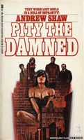 4037 Pity the Damned by Andrew Shaw (1974)