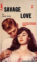 BTB 976 Savage Love by Mark Ryan (1960)