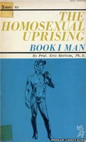 The Homosexual Uprising, Book 1