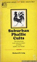 LL799 Suburban Phallic Cults by Richard B. Long (1969)