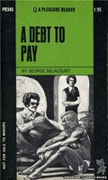 PR345 A Debt To Pay by George Delacourt (1972)