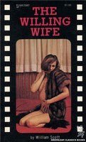 MR7587 The Willing Wife by William Scott (1975)