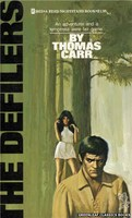 3055 The Defilers by Thomas Carr (1973)