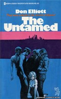 4030 The Untamed by Don Elliott (1974)