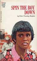 PR383 Spin The Boy Down by Peter Tuesday Hughes (1972)