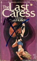 4026 The Last Caress by Don Holliday (1974)