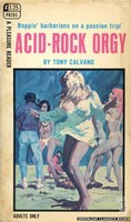 PR205 Acid-Rock Orgy by Tony Calvano (1969)
