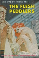 NB1529 The Flesh Peddlers by Don Elliott (1960)