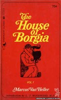 GC216 The House of Borgia, Vol. 1 by Marcus Van Heller (1966)