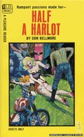 PR203 Half A Harlot by Don Bellmore (1969)