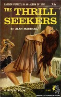 LB682 The Thrill Seekers by Alan Marshall (1965)