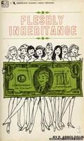 Fleshly Inheritance