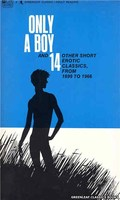 GC292 Only a Boy & 14 Other Short Erotic Classics by Anon (1968)