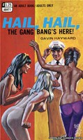 AB471 Hail, Hail, The Gang Bang's Here! by Gavin Hayward (1969)